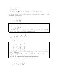 Problem Set 1 1. Games in Strategic Form: Do questions 1-4 and ...