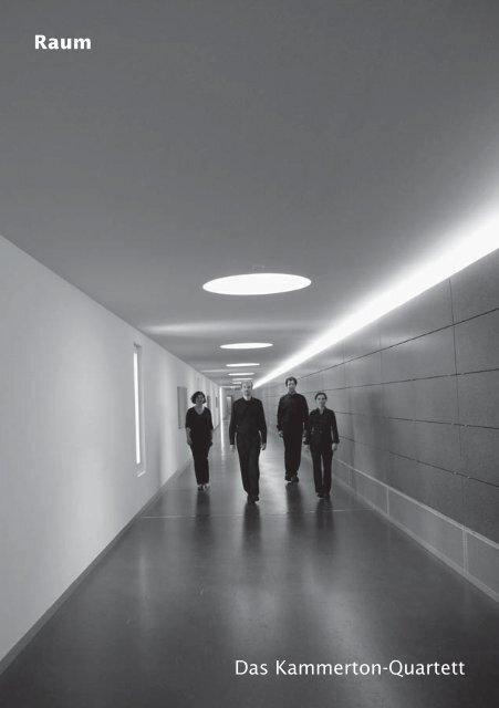 Raum Das Kammerton-Quartett