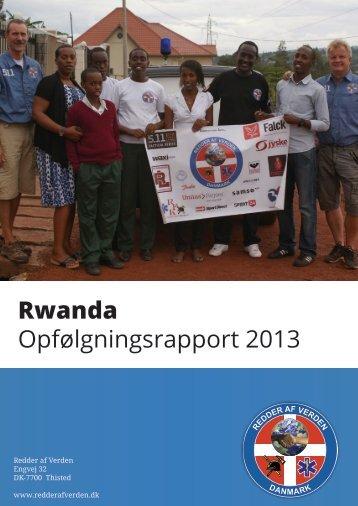 Rwanda Opfølgningsrapport 2013 - Redder af Verden