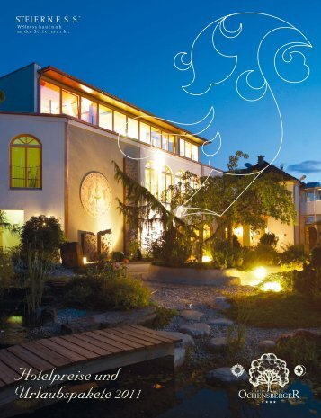 Hotelpreise und Urlaubspakete 2011 - Garten-Hotel Ochensberger