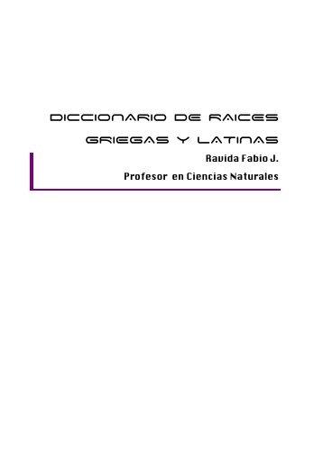 Diccionario de raíces griegas y latinas - Blog en Revalualo.com