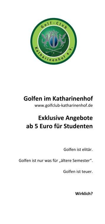 Golfen im Katharinenhof Exklusive Angebote ab 5 Euro für Studenten