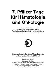 7. Pfälzer Tage für Hämatologie und Onkologie 2005 - OZW