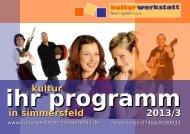 ihr programm kultur in simmersfeld 2013/3 - Kulturwerkstatt ...