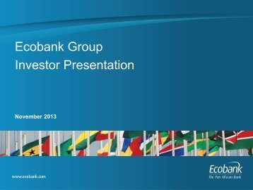 Ecobank Group Investor Presentation - November 2013