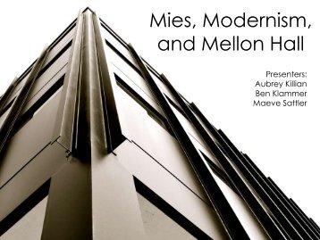 Mies, Modernism, and Mellon Hall