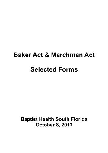 Florida's Baker Act: 2013 Fact Sheet - Florida Department of ...