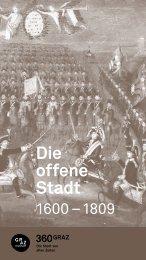 Die offene Stadt 1600–1809 - GrazMuseum