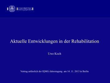Aktuelle Entwicklungen in der Rehabilitation