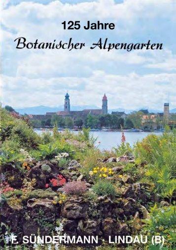 125 Jahre - Botanischen Alpengarten Sündermann