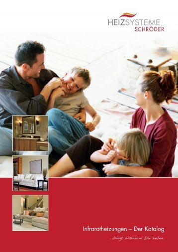 Infrarotheizungen – Der Katalog - Heizsysteme Schröder GbR