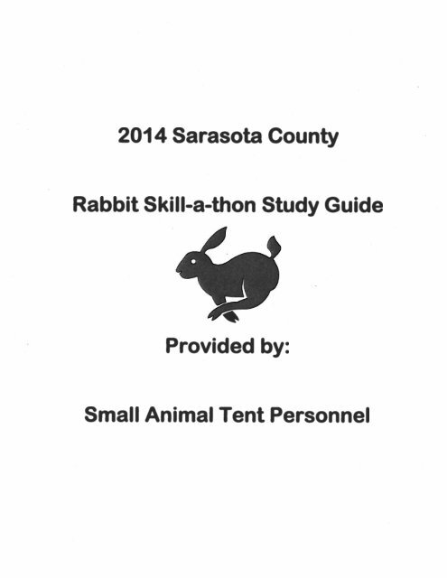 2014 Sarasota County Rabbit Skill-a-thon Study Guide ' Provided by: