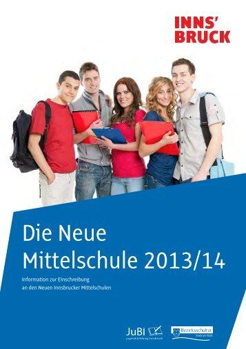 Die Neue Mittelschule - Broschüre 2013/2014 - Stadt Innsbruck