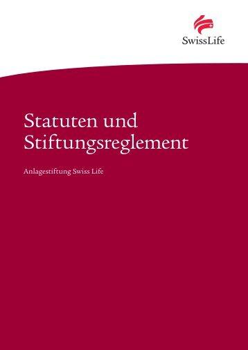 Statuten und Stiftungsreglement - Swiss Life