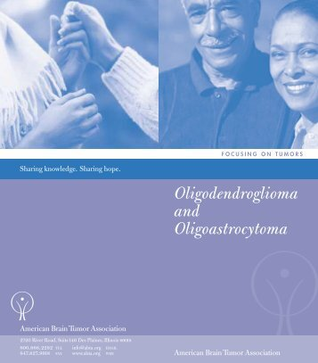 Oligodendroglioma Brochure/R4 - American Brain Tumor Association