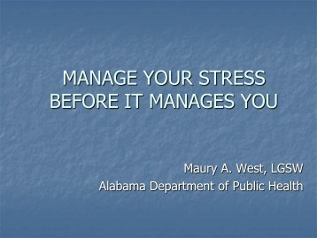 Manage Your Stress Before It Manages You - Alabama Department ...