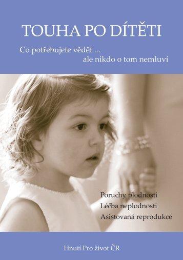 TOUHA PO DÍTĚTI - Hnutí Pro život ČR