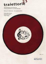 XXIII Rassegna Internazionale di Musica Moderna e ... - Traiettorie