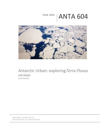Antarctic urban: exploring Terra Fluxus - Gateway Antarctica