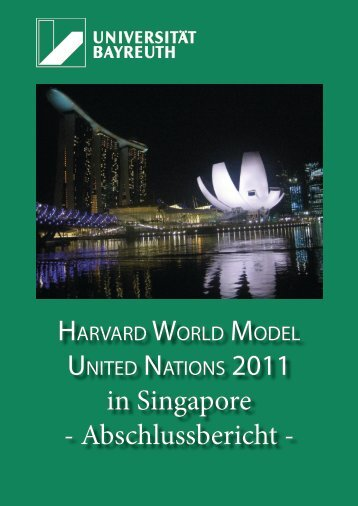 in Singapore - Abschlussbericht - - MUN Bayreuth