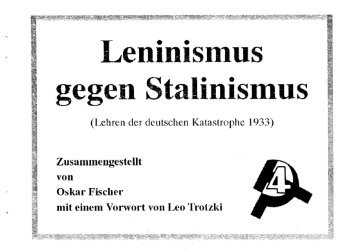 Leninismus gegen Stalinismus - International Bolshevik Tendency