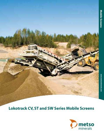 Lokotrack CV, ST and SW Series Mobile Screens