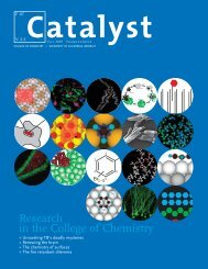 Research in the College of Chemistry - Catalyst - University of ...
