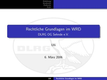 Rechtliche Grundlagen im WRD - DLRG Ortsgruppe Sehnde eV