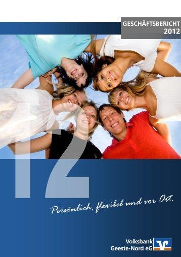 Geschäftsbericht 2012 - Volksbank Geeste-Nord eG