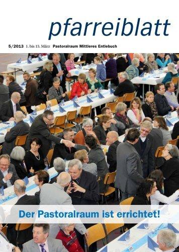 Pfarreiblatt 05/2013 - Pastoralraum Mittleres Entlebuch >Willkommen