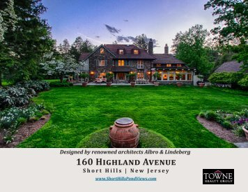 160 Highland Avenue Short Hills | New Jersey - Towne Realty Group