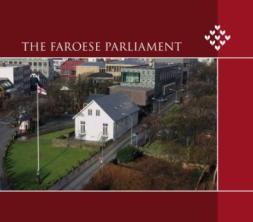 THE FAROESE PARLIAMENT