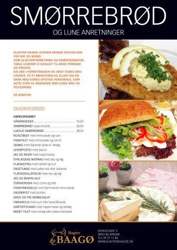 Smørrebrød, lunt og middagsretter Slagter Baagø leverer mange ...