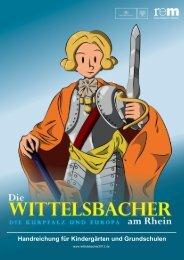 Erzieherhandreichung (pdf) - Die Wittelsbacher am Rhein