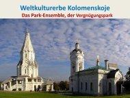 Weltkulturerbe Kolomenskoje