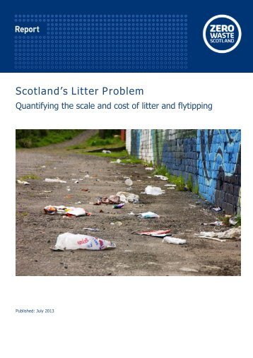 Scotland's Litter Problem - Zero Waste Scotland