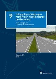 Udbygning af Helsingør- motorvejen mellem Isterød ... - Vejdirektoratet