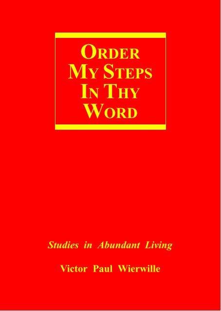 ORDER MY STEPS IN THY WORD
