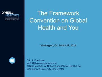 The Framework Convention on Global Health and You - Society for ...