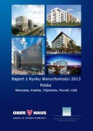 Ober-Haus Raport Roczny z Rynku Nieruchomości 2013, Polska