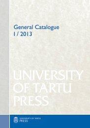 UNIVERSITY OF TARTU PRESS - Tartu Ülikooli Kirjastus