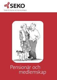 Pensionär o medlemskap - Seko