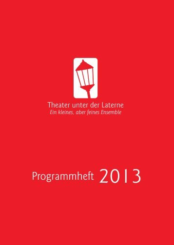 Programmheft downloaden - Theater unter der Laterne