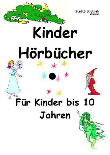 Hörbuch-Liste für Kinder bis 10 Jahren - Stadt Weinheim
