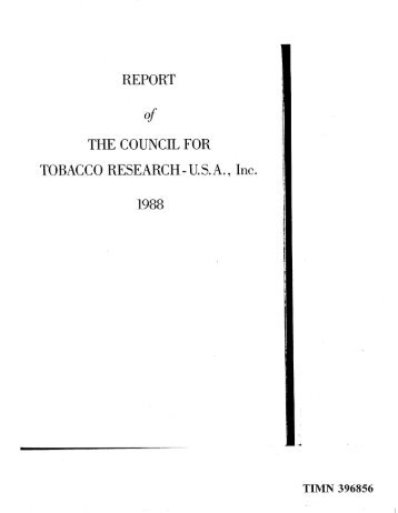 REPORT THE COUNCIL FOR TOBACCO RESEARCH - U. S. A. , Inc.