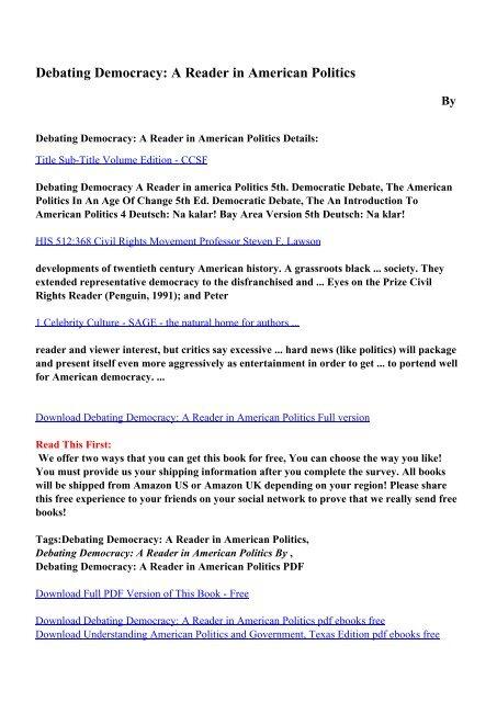 Download Debating Democracy A Reader In American Politics Pdf