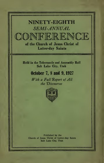 Conference reports of The Church of Jesus Christ of Latter-day Saints