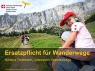 Tiefbau: Vollzugshilfe Ersatzpflicht für Wanderwege - Suissemelio