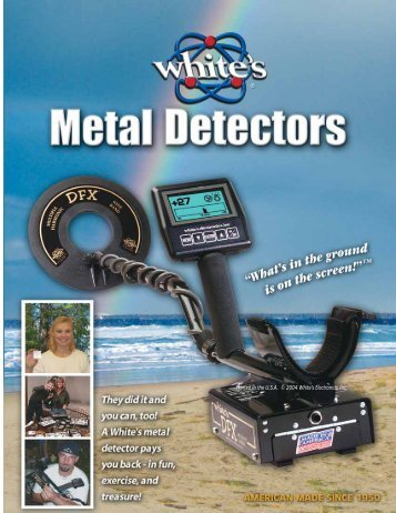 Printed in the USA © 2004 White's Electronics, Inc. - Georgia Granite ...