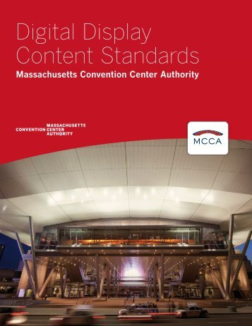 Digital Display Content Standards - Massachusetts Convention ...